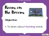 Room on the Broom - KS1 (slide 44/102)