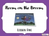 Room on the Broom - KS1 (slide 60/102)