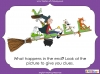 Room on the Broom - KS1 (slide 87/102)