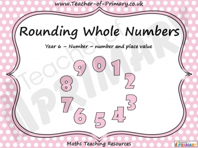 Rounding Whole Numbers - Year 6