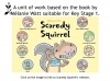 Scaredy Squirrel by Melanie Watt (slide 11/51)