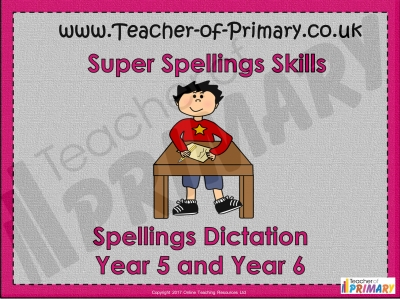 Spellings Dictation Year 5 and Year 6