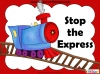 Stop the Express (slide 1/6)