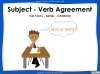Subject - Verb Agreement - Year 5 and 6 (slide 1/35)