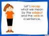 Subject - Verb Agreement - Year 5 and 6 (slide 3/35)