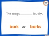 Subject - Verb Agreement - Year 5 and 6 (slide 32/35)