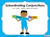Subordinating Conjunctions - Year 2