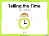 Telling the Time - Year 2 (slide 1/64)