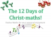 The 12 Days of Christ-maths (slide 1/9)