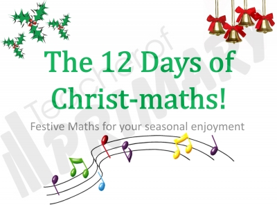 The 12 Days of Christ-maths