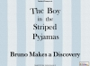The Boy in the Striped Pyjamas (slide 8/124)