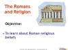 The Romans and Religion (slide 2/12)