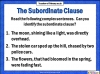 The Subordinate Clause (slide 5/13)