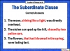 The Subordinate Clause (slide 6/13)