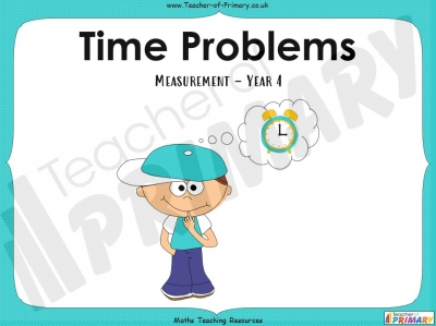 Time Problems - Year 4