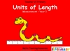 Units of Length - Year 3 (slide 1/57)