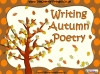 Writing Autumn Poetry (slide 1/42)