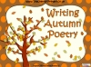 Writing Autumn Poetry (slide 31/42)