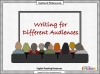 Writing for Different Audiences (slide 1/10)