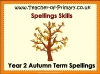 Year 2 Autumn Term Spellings