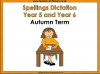 Year 5 and Year 6 Autumn Term Spellings Dictation (slide 1/40)