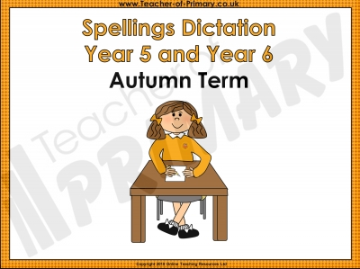 Year 5 and Year 6 Autumn Term Spellings Dictation