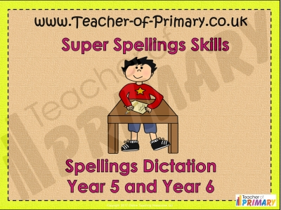 Year 5 and Year 6 Spring Term Spellings teaching resource